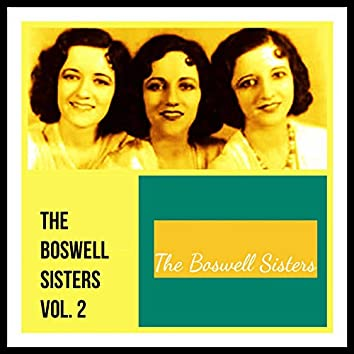 The Boswell Sisters, Vol. 2