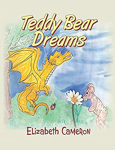 Compare Textbook Prices for Teddy Bear Dreams  ISBN 9781955955300 by Cameron, Elizabeth