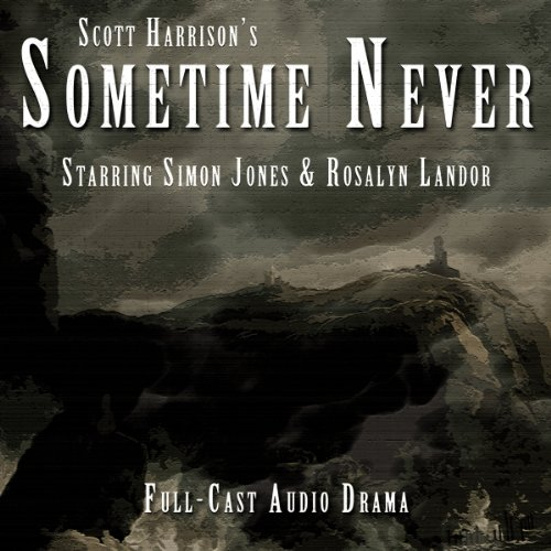 Sometime Never audiobook cover art