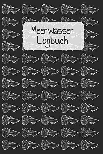 Guppys - Meerwasser Logbuch: Meerwasser Logbuch: Messwerte für Salinität, Temperatur und Salzgehalt, Karbonathärte und Calcium, Magnesium und Nitrit, Nitrat und Phosphat, etc.
