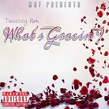 What's Gracin'? (Single Version)
