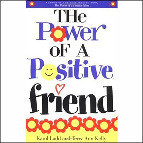 The Power of a Positive Friend audiobook cover art