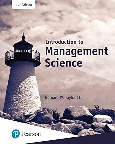 Compare Textbook Prices for Introduction to Management Science  What's New in Operations Management 13 Edition ISBN 9780134730660 by Bernard Taylor