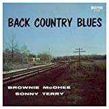 Songtexte von Sonny Terry & Brownie McGhee - Back Country Blues: 1947-1955 Savoy Recordings