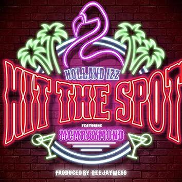 Hit The Spot (feat. MCM Raymond) [Radio Edit] (Radio Edit)