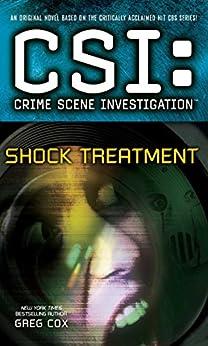 CSI: Crime Scene Investigation: Shock Treatment by [Greg Cox]