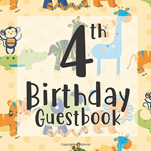 4th Birthday Guestbook: Safari Animals Giraffe Monkey Tiger Themed - Fourth Party Toddler Children Event Celebration Keepsake Book - Family Friend ... W/ Gift Recorder Tracker Log & Picture Space