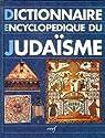 Dictionnaire encyclopédique du judaïsme par Wigoder