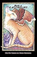 Cats of Catthulhu III: Worlds of Catthulhu: Nine New Worlds for Endless Catventure (Catdel)