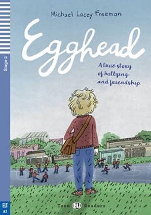 Teen Eli Readers - English: Egghead + CD by Michael Lacey Freeman (2016-02-29)