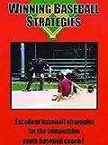 Winning Baseball Strategies