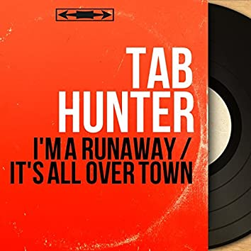 I'm a Runaway / It's All over Town (feat. Billy Vaughn et son orchestre) [Mono Version]