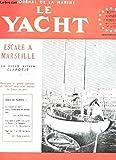 LE YACHT , LA VOILE ET LE MOTEUR / 82e année - 12 dec 1959 / la sécurité en mer... cours élémentaire de navigation - une série a quille très active en France : le Dragon - Plan du 7m75 de haute mer ...