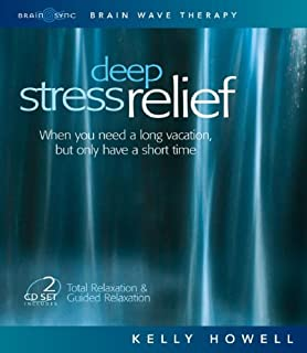 Deep Stress Relief: When You Need a Long Vacation, But Only Have a Short Time: Total Relaxation & Guided Relaxation