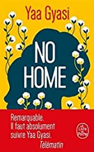 No Home [ Homegoing ] (French Edition)