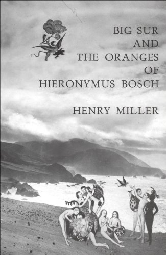 Big Sur and the Oranges of Hieronymus Bosch (English Edition)