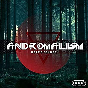 Andromalism