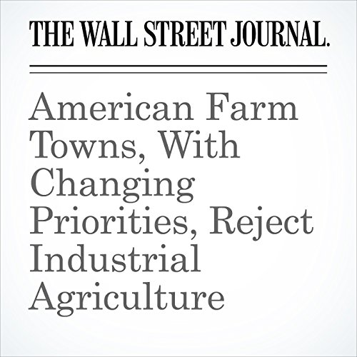 American Farm Towns, With Changing Priorities, Reject Industrial Agriculture copertina