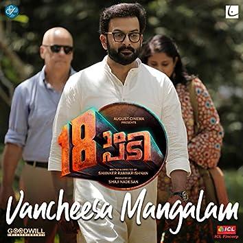 "Vancheesa Mangalam (From ""18am Padi"")"