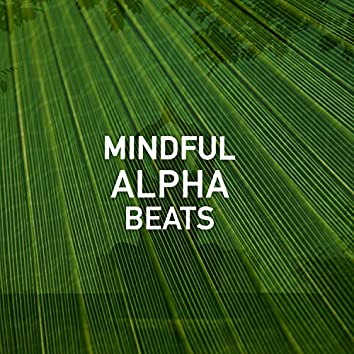 Mindful Alpha Beats