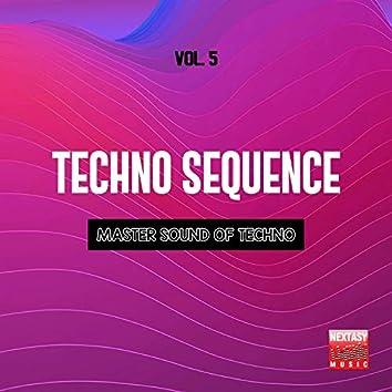 Techno Sequence, Vol. 5 (Master Sound Of Techno)