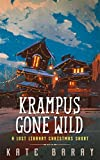 Krampus Gone Wild: A Lost Library Christmas Short (English Edition)