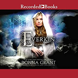 Everkin     The Kindred, Book 1              By:                                                                                                                                 Donna Grant                               Narrated by:                                                                                                                                 Louisa Jane Underwood                      Length: 1 hr and 7 mins     21 ratings     Overall 4.1