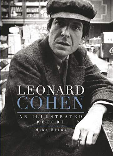Leonard Cohen: An Illustrated Record (English Edition)