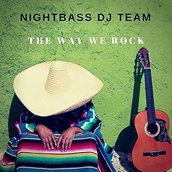 The Way We Rock