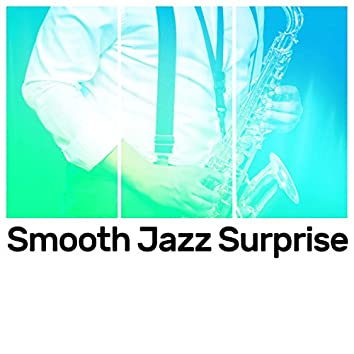 Smooth Jazz Surprise
