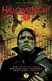 John Carpenter: John Carpenter's Tales for a Halloween Night 1 : An Anthology (Paperback); 2015 Edition