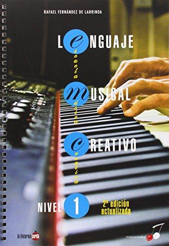 Lenguaje Musical Creativo Nivel 1 (Musica Creativa