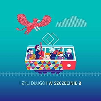 I zyli dlugo i w Szczecinie 2