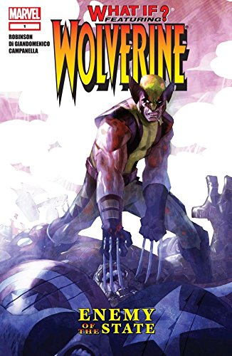 What If? Wolverine: Enemy of The State (English Edition)