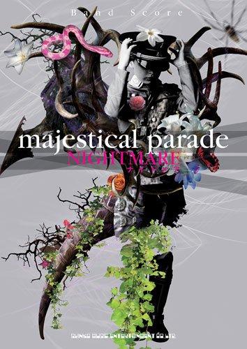 バンド・スコア ナイトメア「majestical parade」