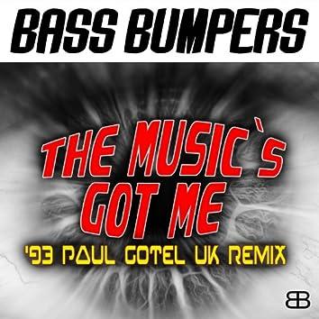The Music's Got Me ('93 Paul Gotel UK Remixes)