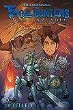Trollhunters: Tales of Arcadia--The Felled