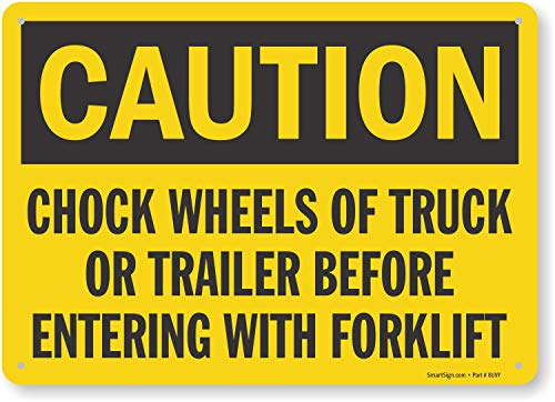 """SmartSign """"Caution - Chock Wheels Before Entering Forklift"""" Sign 