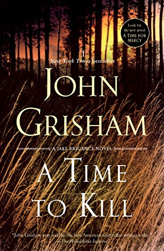 A Time to Kill: A Novel (Jake Brigance...