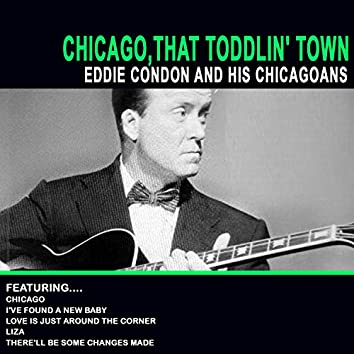 Chicago That Toddlin' Town