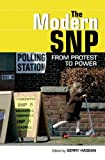The Modern SNP: From Protest to Power