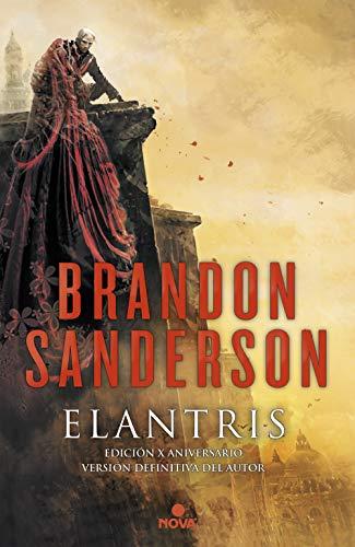 Elantris (edición décimo aniversario: ve...