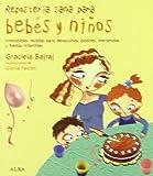 Repostería sana para bebés y niños: Irresistibles recetas para desayunos, postres, meriendas y fiestas infantiles (Cocina) - 9788484284307