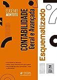 Contabilidade Geral E Avançada - Esquematizado - 7ª Edição (2021)