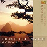 The Art of the Chinese Lute - iaoyun Miao