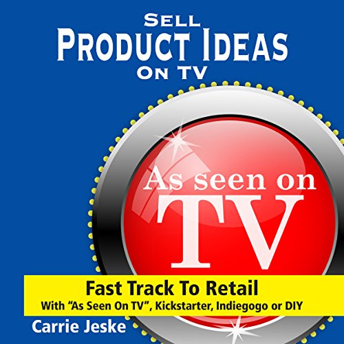 Sell Crowdfunding Products on TV audiobook cover art