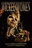 Wicked Women: An Anthology of the New England Horror Writers