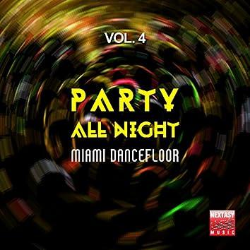 Party All Night, Vol. 4 (Miami Dancefloor)