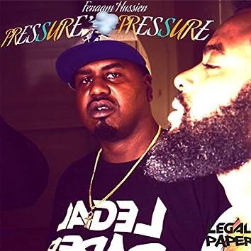 Pressure Pressure (feat. Life Unda)