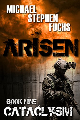 ARISEN, Book Nine - Cataclysm by [Michael Stephen Fuchs]